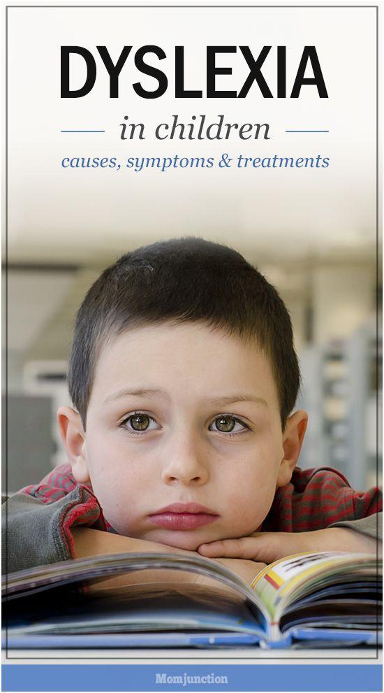 Dyslexia In Children - Causes, Symptoms & Treatments