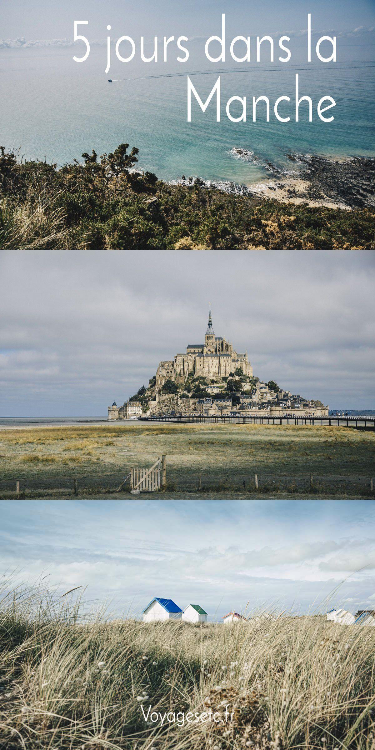 Road Trip Dans La Manche Itineraire Et Conseils Pratiques Mont Saint Michel Iles Chausey Vacances Mer