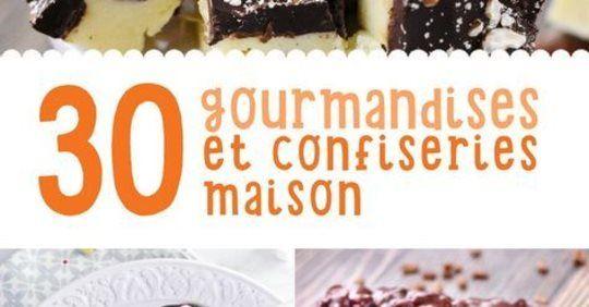 GONANISSIMA           : 30 GOURMANDISES ET CONFISERIES MAISON DE MARMITON #recettenovembre