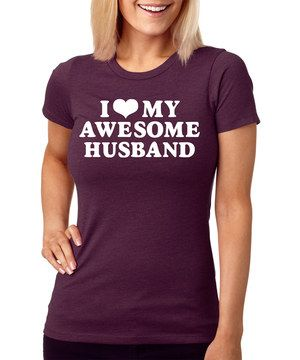 This SignatureTshirts Plum 'I Love My Awesome Husband' Fitted Tee by SignatureTshirts is perfect! #zulilyfinds