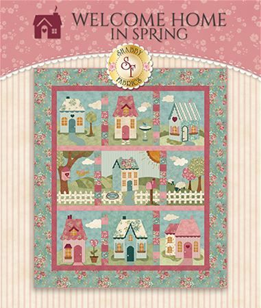 Welcome Home in Spring Block-of-the-Month quilt pattern by Shabby Fabrics; this is the complete set of block patterns