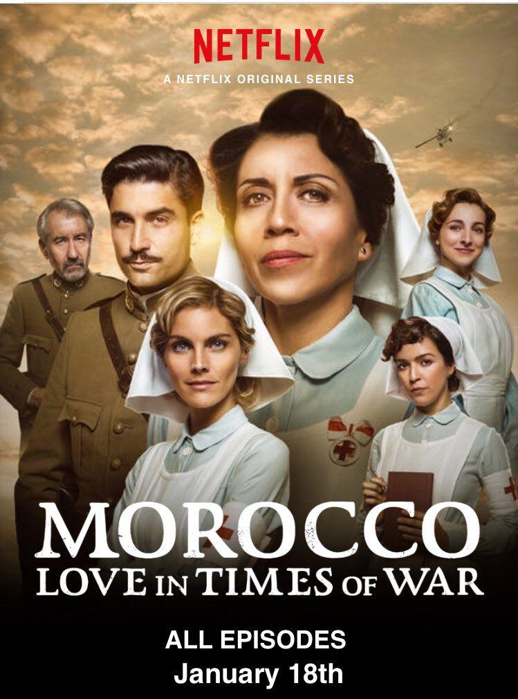 Morocco Love In Times Of War Twitter Search Velvet Tv Series Netflix Dramas Netflix Time