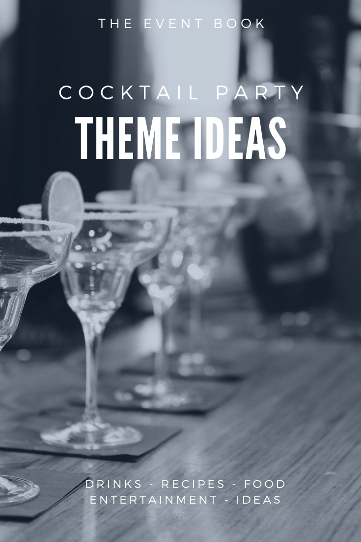 Best Cocktail Party Theme Ideas