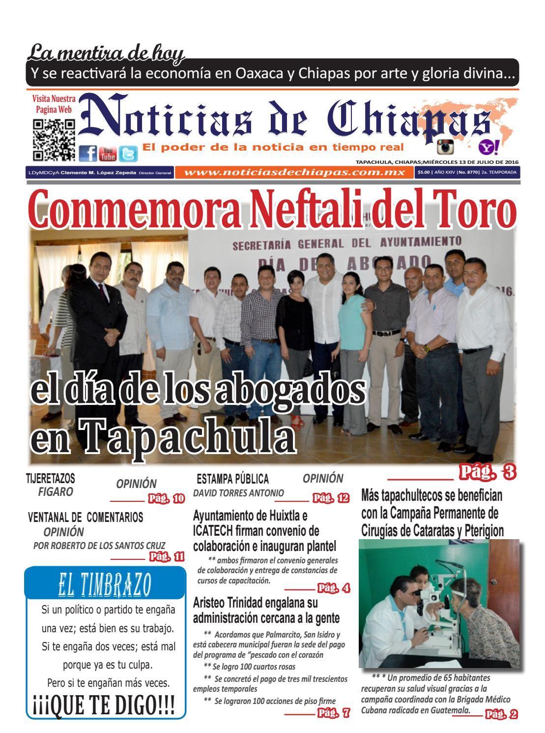 NOTICIAS DE CHIAPAS, EDICIÓN VIRTUAL; MIÉRCOLES  13  DE JULIO  DE 2016