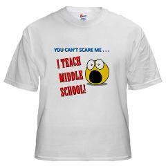 Middle School Teacher's White T-Shirt
