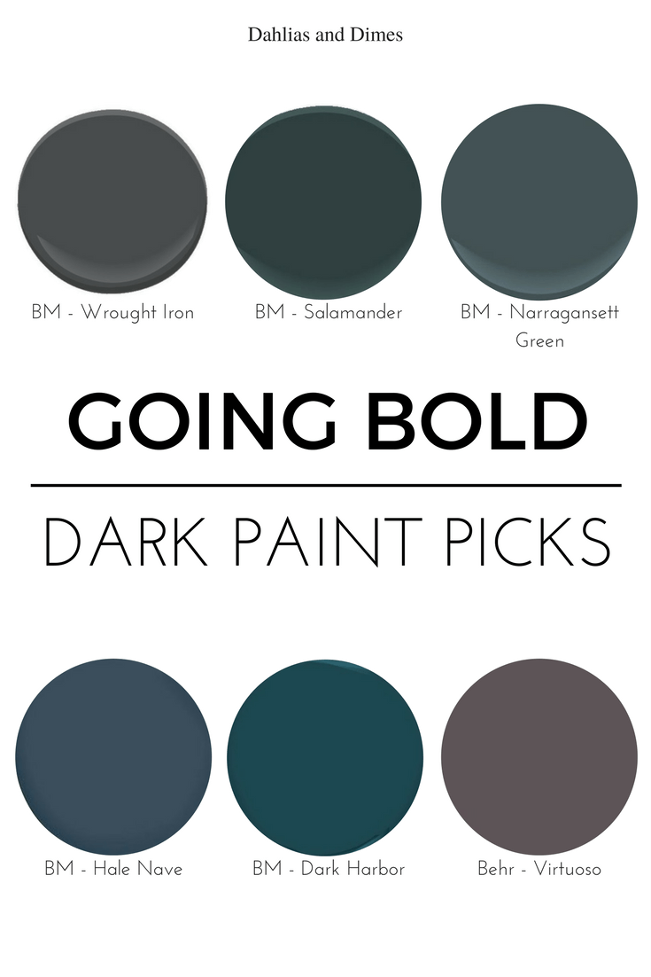 4 Reasons to Go Bold Dark Paint Color Ideas Bright spring Spring
