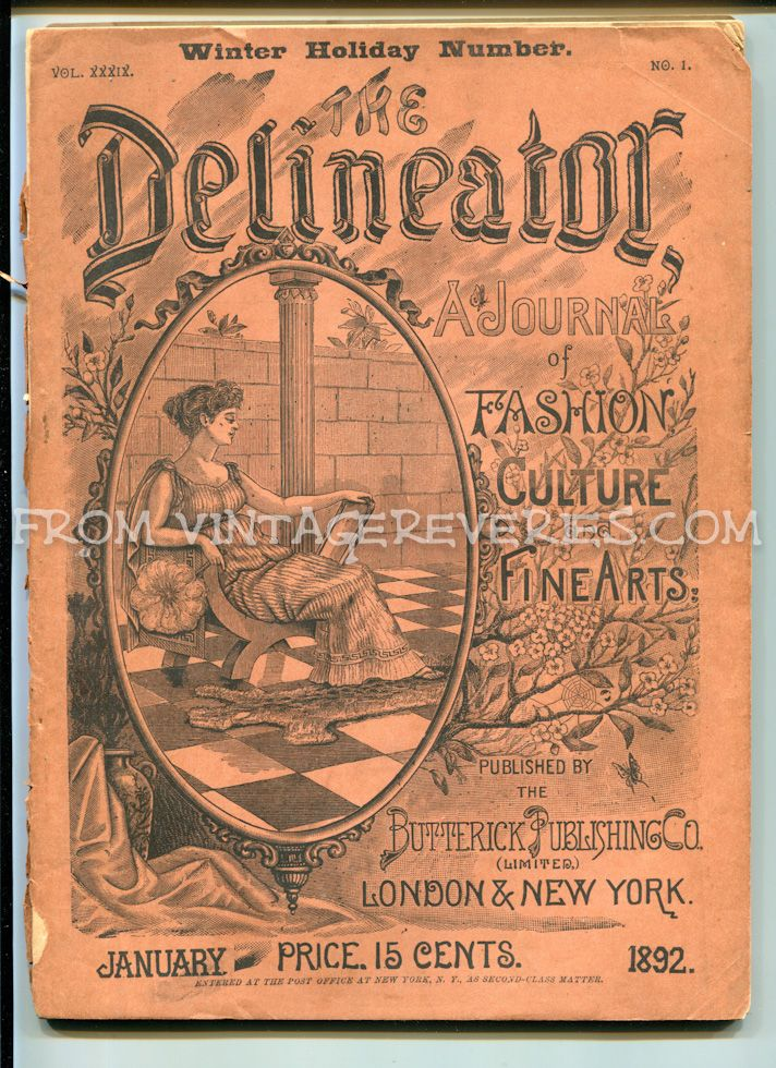 Started scanning: 1892 Delineator Fashion Culture Fine Arts Magazine