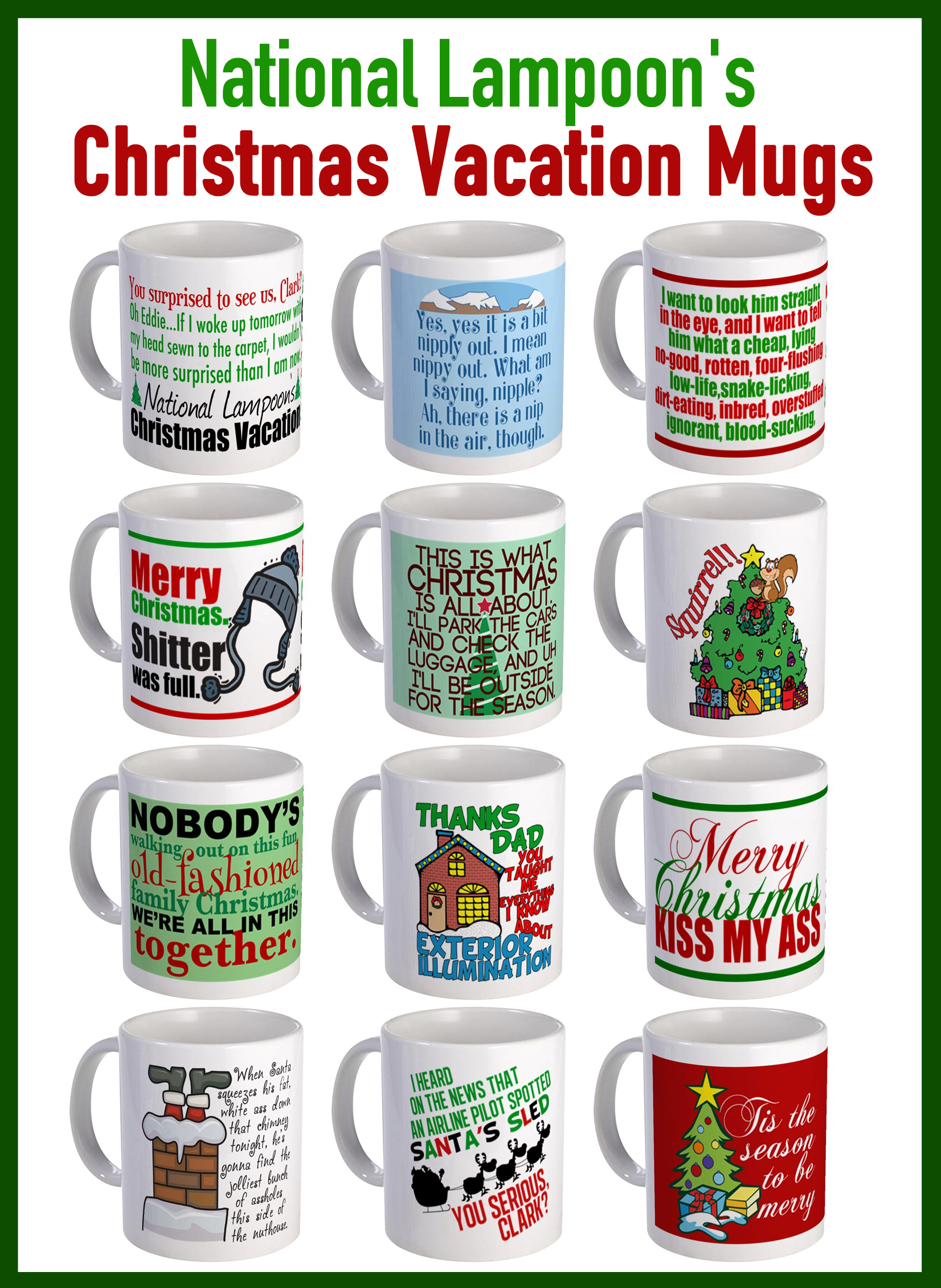 these funny national lampoons christmas vacation movie mugs make great holiday gifts order yours today - National Lampoons Christmas Vacation Merchandise