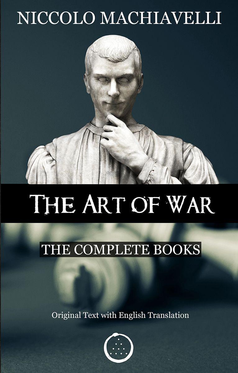 38+ The art of war machiavelli pdf information