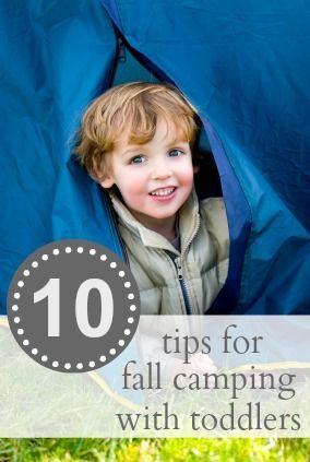 10 Tips for Fall Camping with Toddlers | Iowa Camping ...