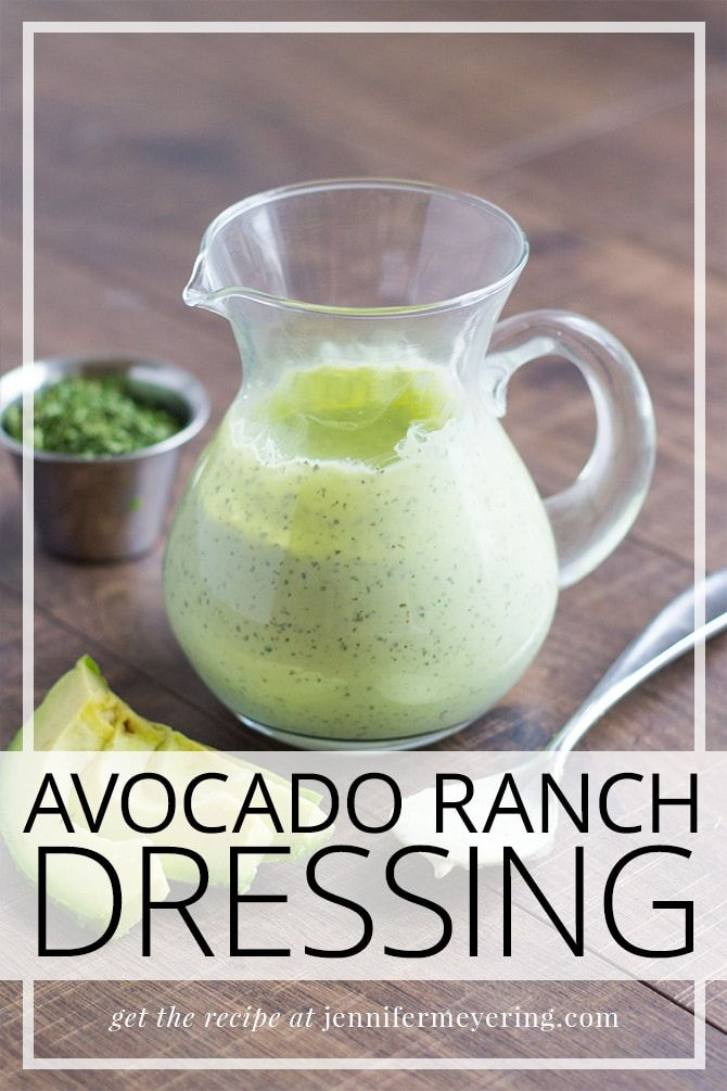 Avocado Ranch Dressing - Jennifer Meyering #avocadoranch
