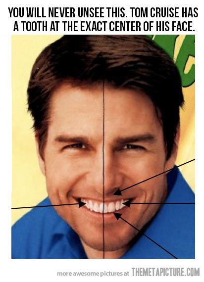 3007aad23e3 Hahahaha shut upppp. I went and googled Tom Cruise and now I can't stop  staring at that tooth.