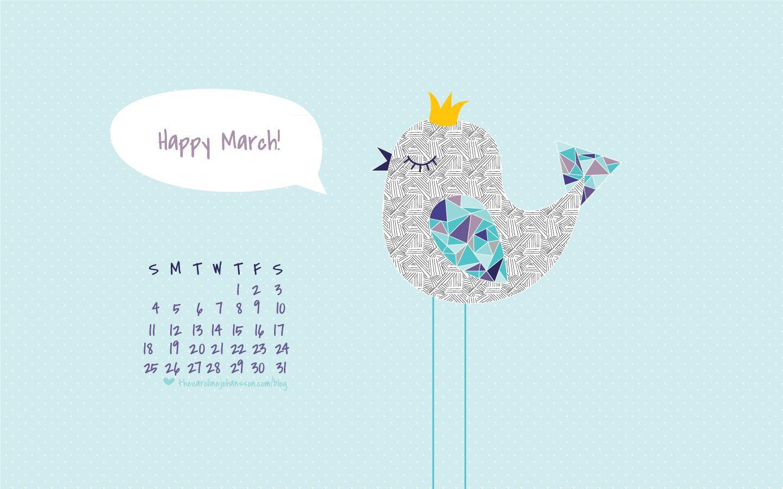 Thecarolinejohansson Com Archive Freebies Free Desktop Wallpaper Happy March Desktop Calendar