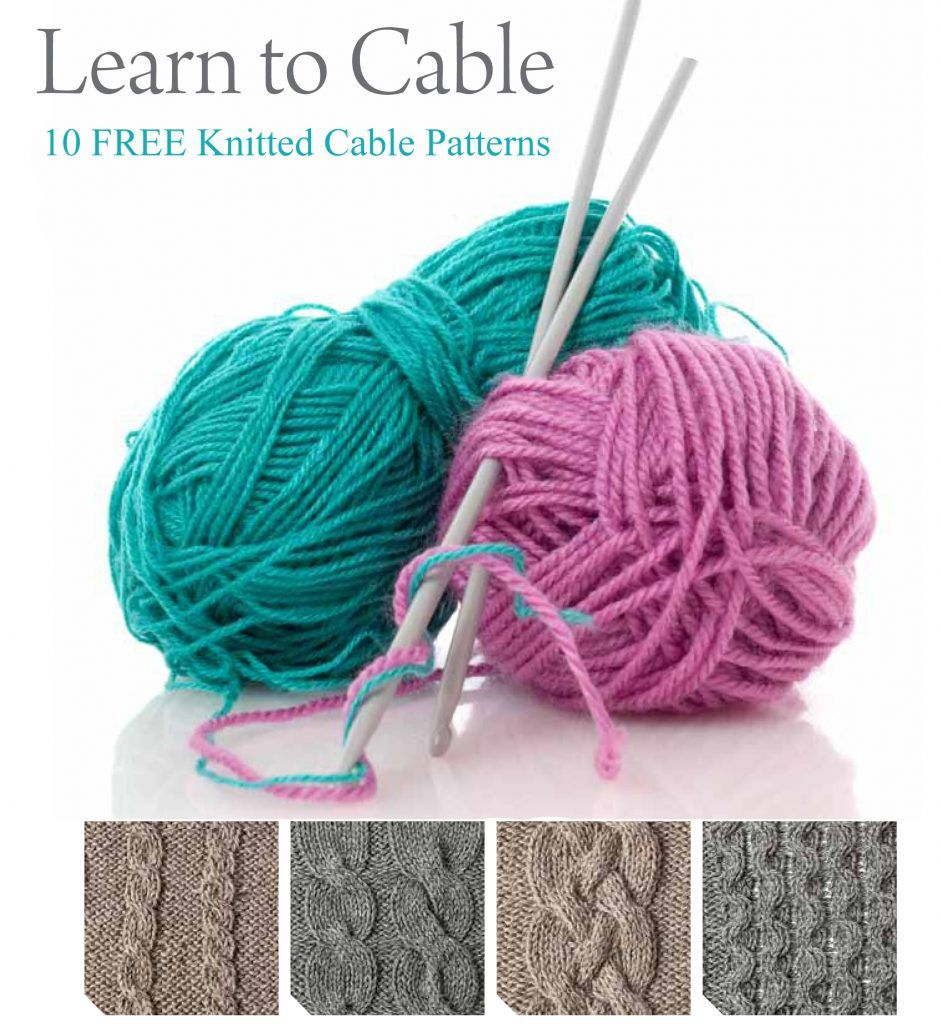 ead858e969c7fc Learn how to cable knit like a pro in this FREE ebook filled with 10 cable  knitting patterns.
