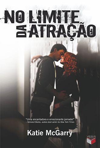 No Limite Da Atracao De Katie Mcgarry Livros De Romance