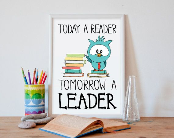 Today a reader tomorrow a leader classroom wall decor wall art poster the high resolution - Classroom wall decor ...