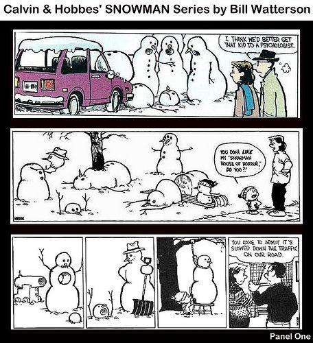 I've alwaus loved Calvin & Hobbes, especially the snowmen ones.  //  Calvin & Hobbes Snowmen :D