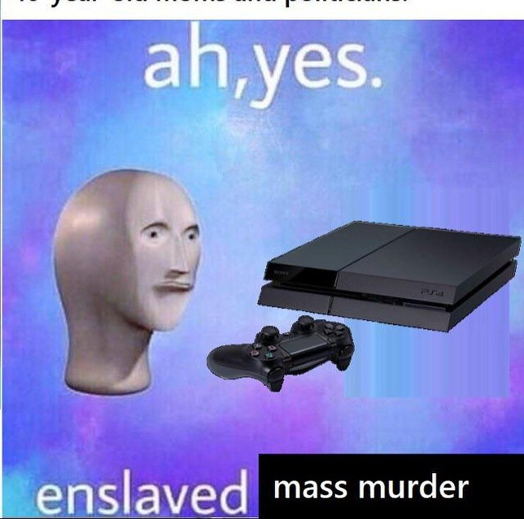 Ah Yes Enslaved Memes Spicymemes Goodmemes Funnymemes Funny