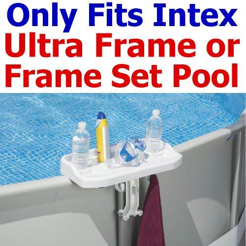 Intex Detachable Above Ground Swimming Pool Side Tray Intex Http