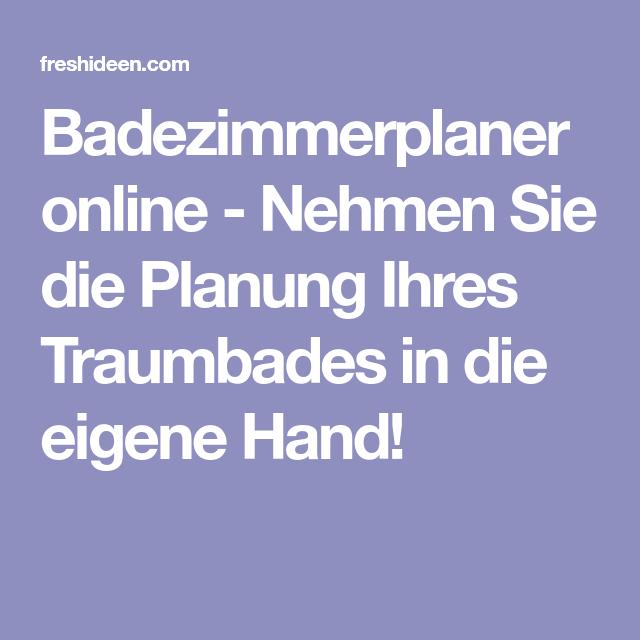 Badezimmerplaner Online Das Traumbad Spielend Leicht Planen Baden Traumbad Planer
