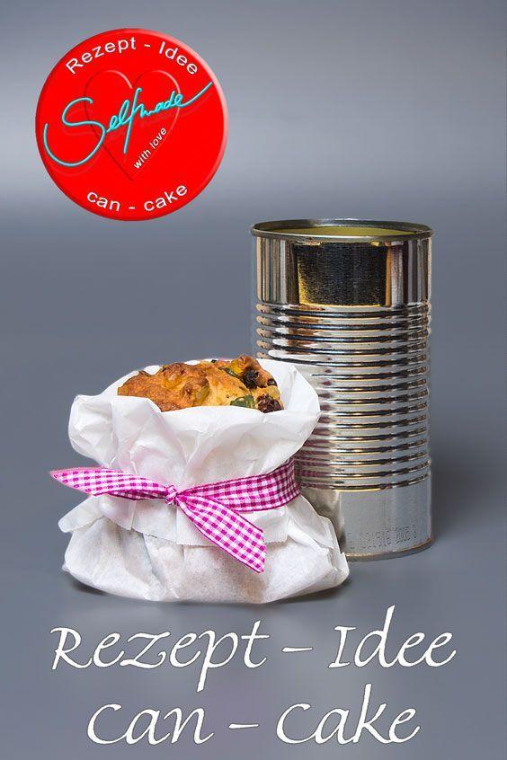 Geschenk aus der Küche Dosenkuchen oder Can-Cake Recipe Cake - dekoration küche selber machen