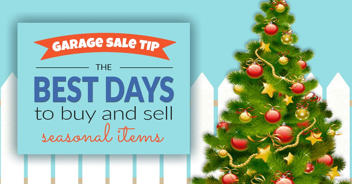 Garage Sale Tips And A Handy Price Guide To Help You Buy And Sell Seasonal Items Like A Pro Garage Sale Tips Garage Sales Garage Sale Pricing Guide
