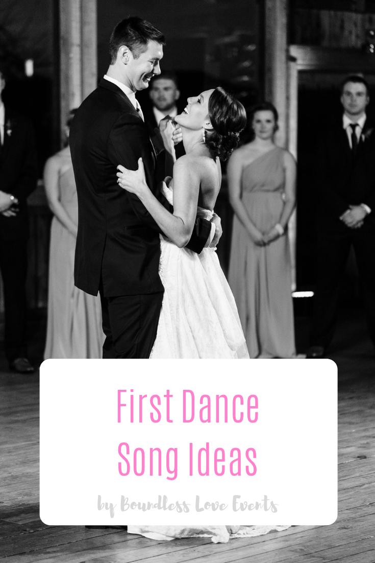 First Dance Song Ideas First Dance Songs First Dance First Dance Wedding Songs