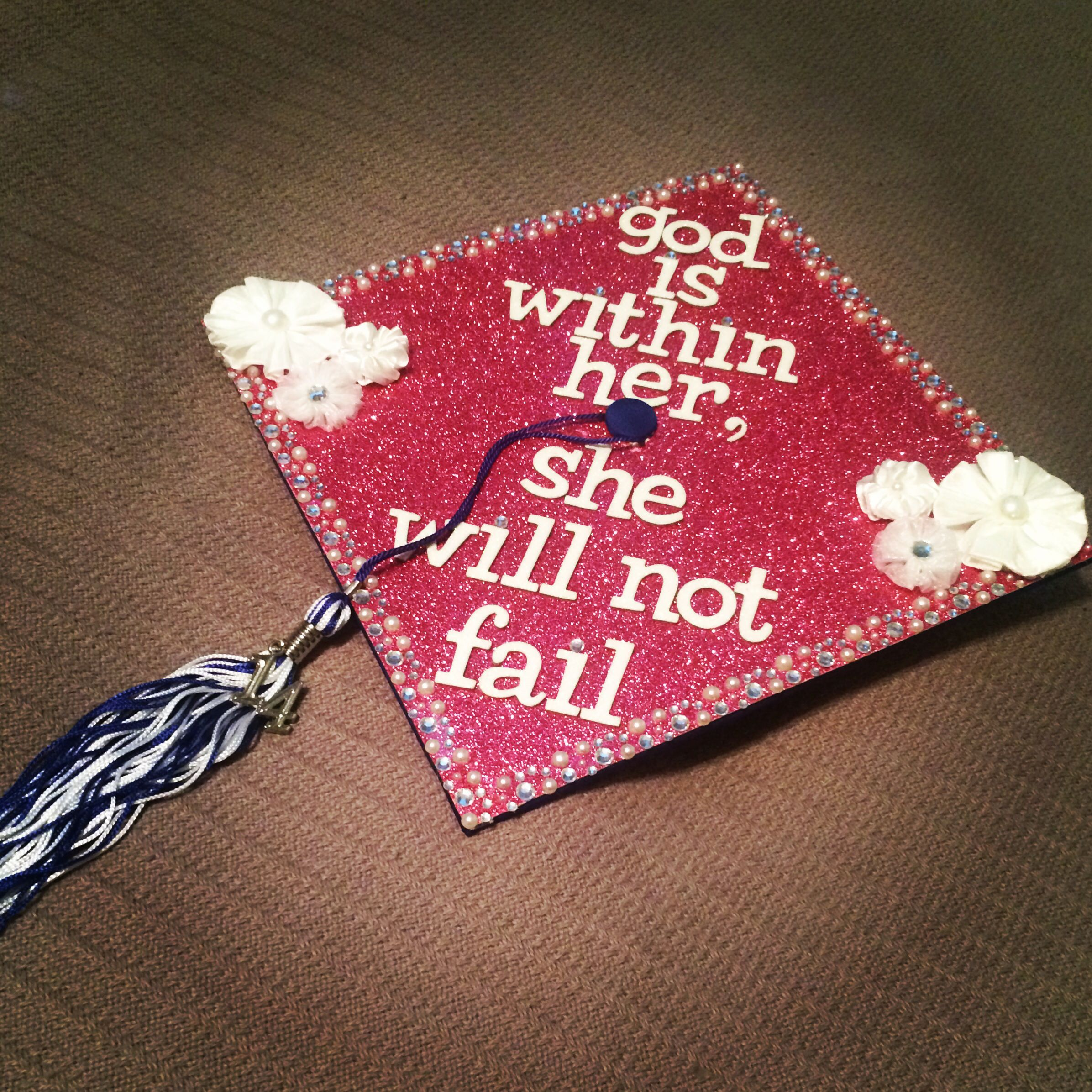 Decorating graduation cap ideas for teachers - My Graduation Cap God Is Within Her She Will Not Fail