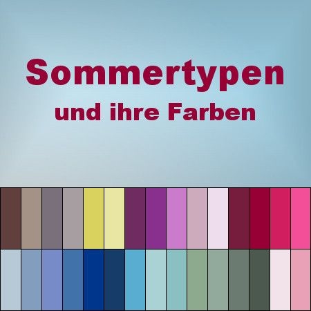 die sommertyp farben typberatung zuk nftige projekte pinterest farben sommer und. Black Bedroom Furniture Sets. Home Design Ideas