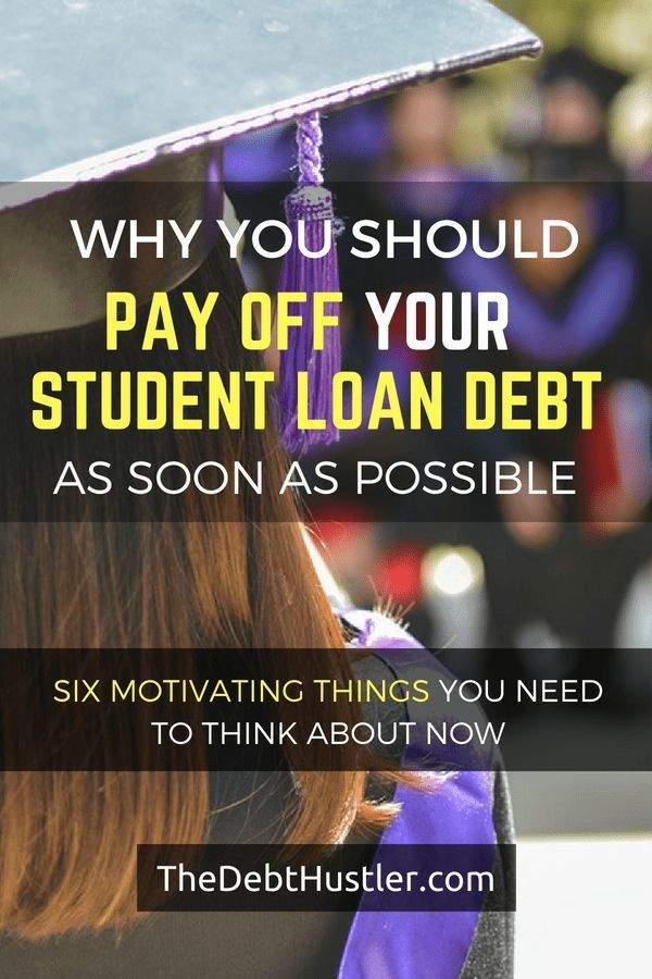 six motivating reasons to pay off your student loan debt asap