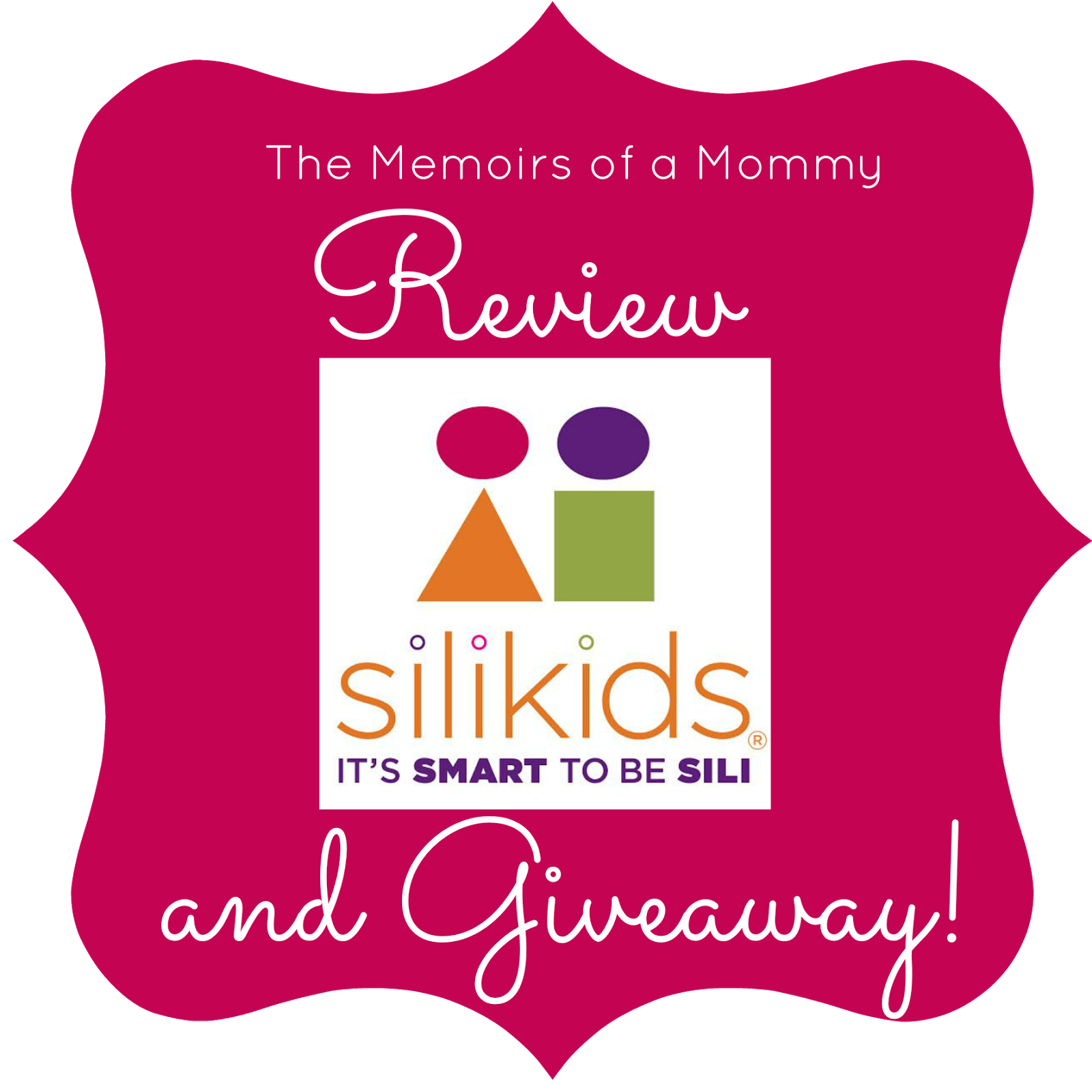 Silikids Review & Giveaway Memoirs, Giveaway, Mommies