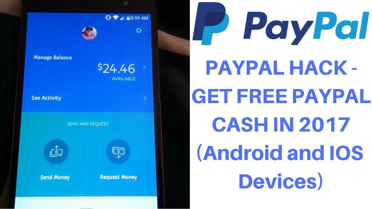 PAYPAL HACK - GET FREE PAYPAL CASH IN 2017 (Android and IOS