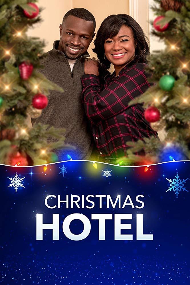 Christmas Hotel 2019 In 2020 Christmas Movies Movies 2019 Movie Tv