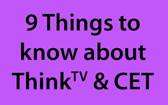 Let us tell you 9 things you may not know about Public Media Connect (ThinkTV & CET - The PBS stations in Dayton and Cincinnati.)