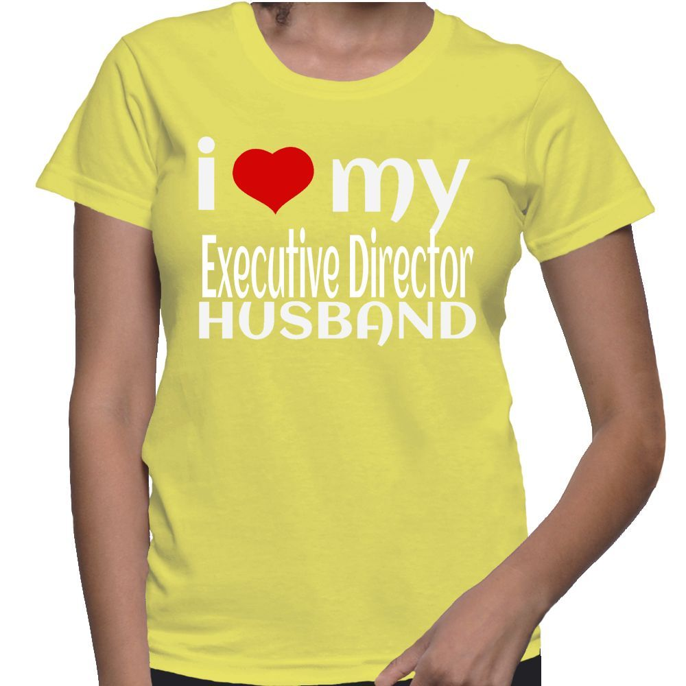 I Love My Executive Director Husband T-Shirt
