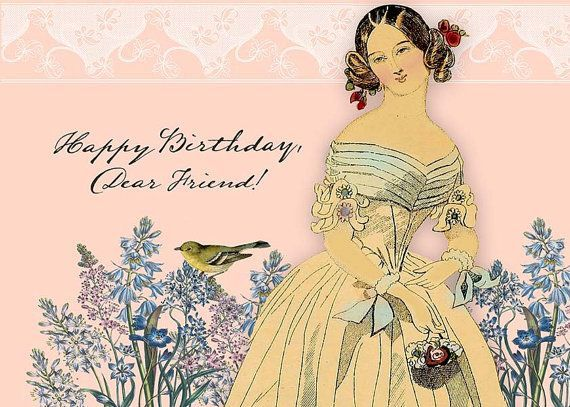 Happy Birthday Dear Friend 5x7 Victorian Birthday Card Happy Birthday Dear Friend Happy B Day Images Birthday Cards