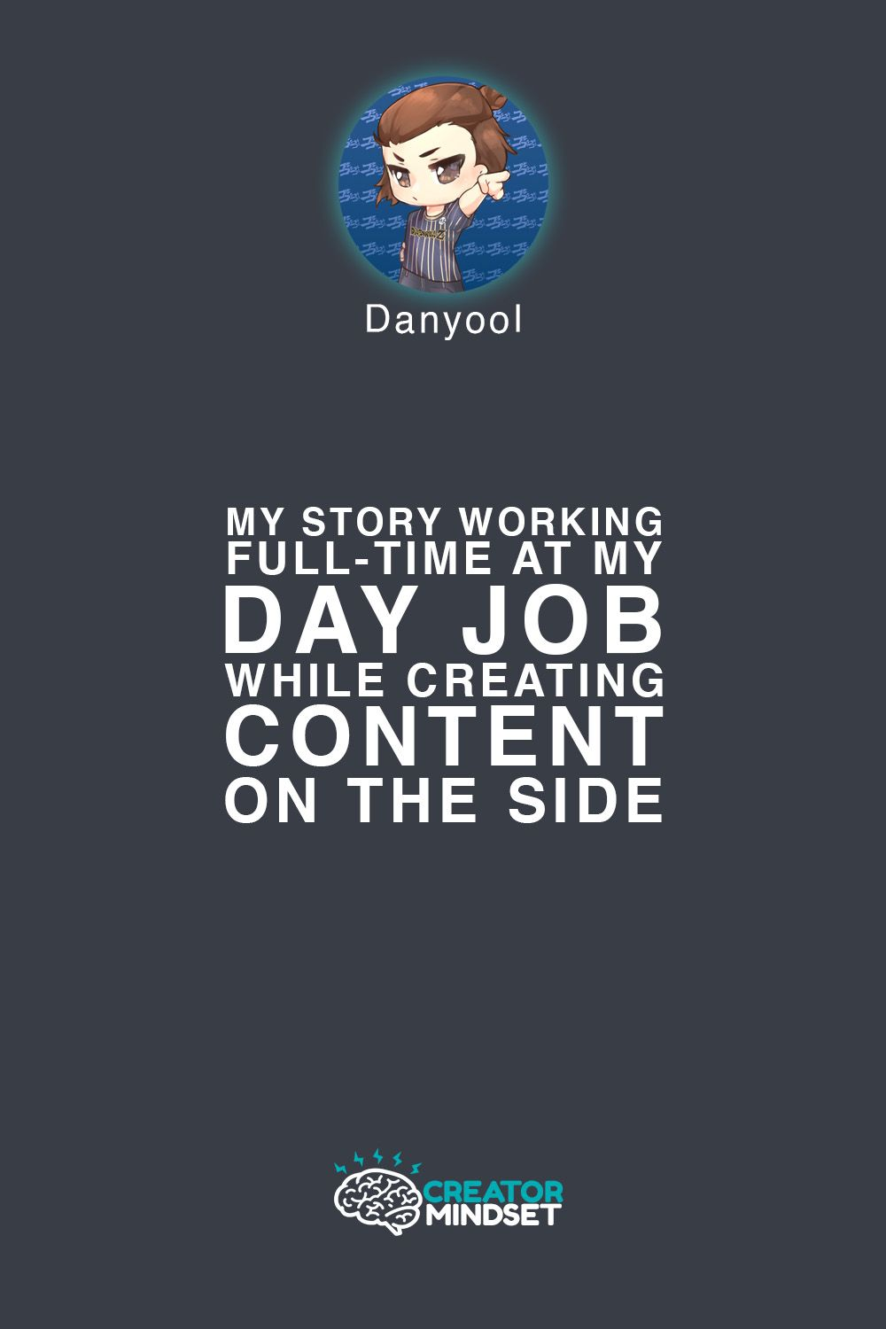 My Story Working Full-Time At My Day Job While Creating Content On The Side.