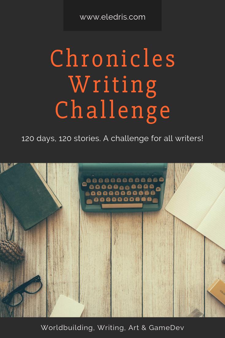 The Chronicles Writing Challenge Eledris Writing Challenge For 2019 Writing Challenge 30 Day Writing Challenge Writing