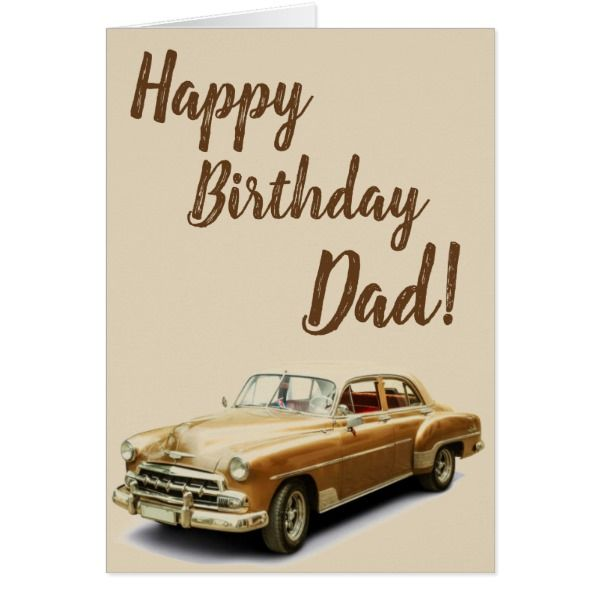 Vintage Car Happy Birthday Card For Dads