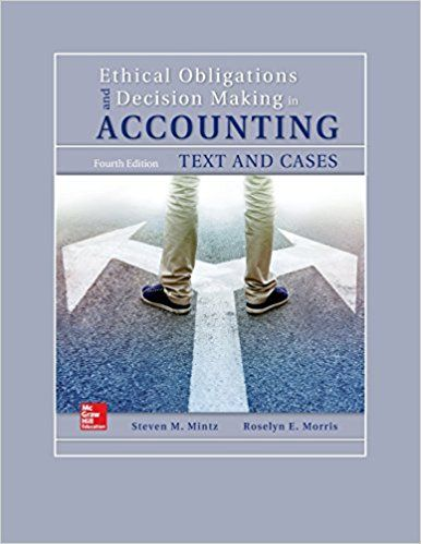 Read pdf ethical obligations and decision making in accounting text read pdf ethical obligations and decision making in accounting text and cases online by mintz fandeluxe Choice Image