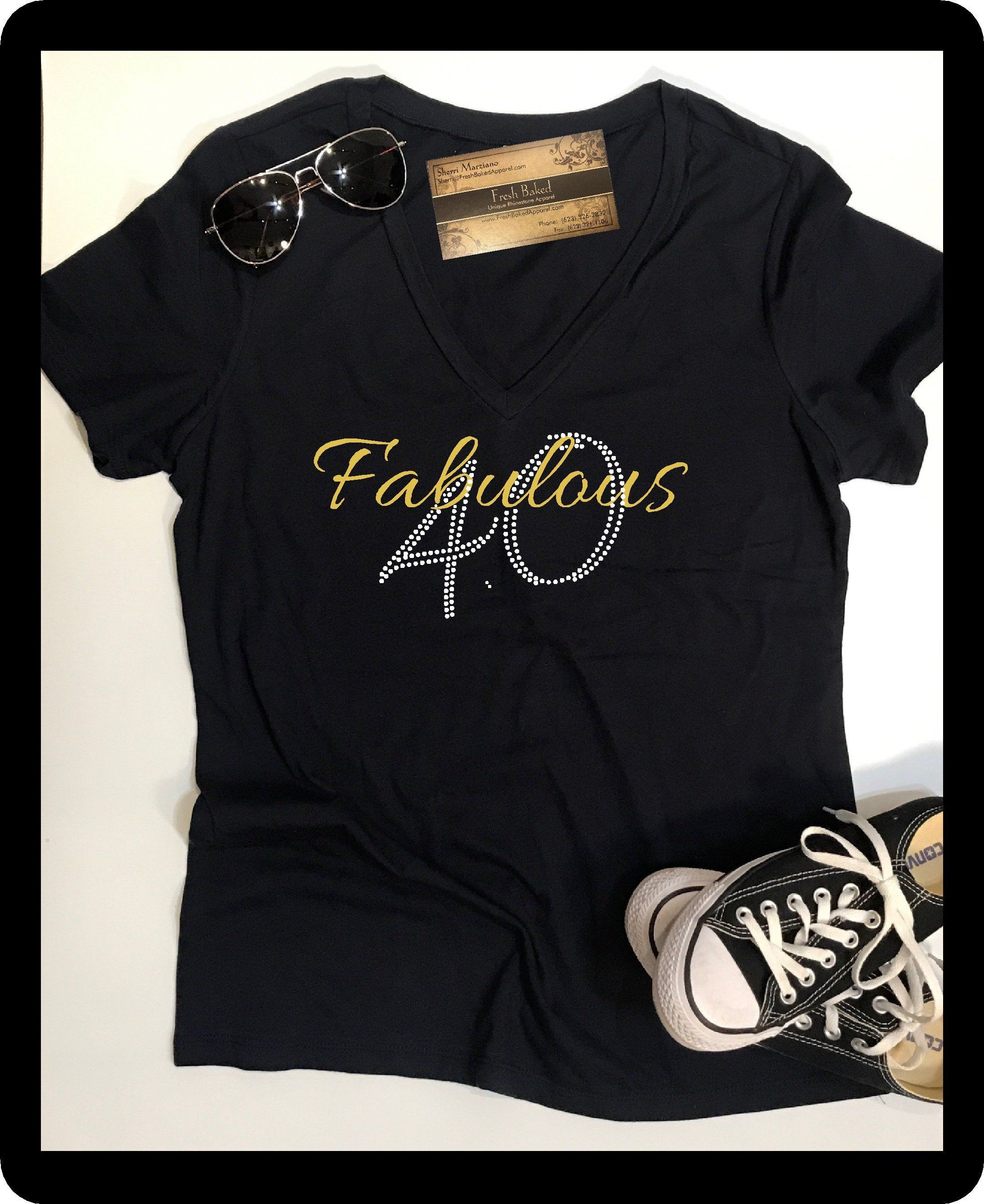c78ad32b Custom Rhinestone BLiNg Fabulous 40 Shirt | 40th Birthday Shirts | Women's  40th Birthday TShirts | Fabulous 40 T Shirts by FreshBakedApparel on Etsy