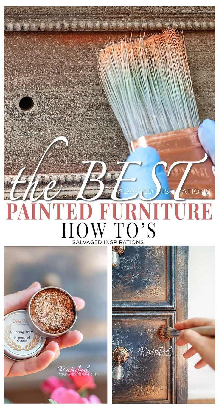 The BEST Furniture Painting HOW-TO'S | 2018 - Salvaged Inspirations #paintedfurniture #furniturepainting #diyfurniture #bestpaintedfurniture #siblog #diytutorial #salvagedinspirations #furnitureart #furniturepaintingtutorial