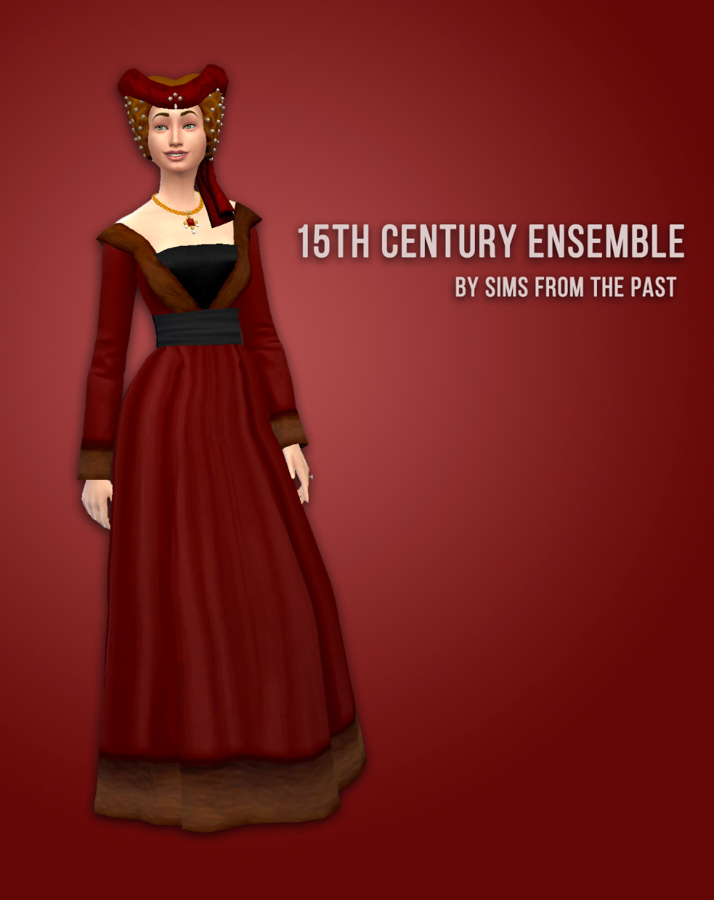 15th Century Ensemble Hi Guys I Love This Period In Fashion And Wanted To Make Something From It For The Sims I Had Sev Sims 4 Dresses Sims Sims 4 Clothing