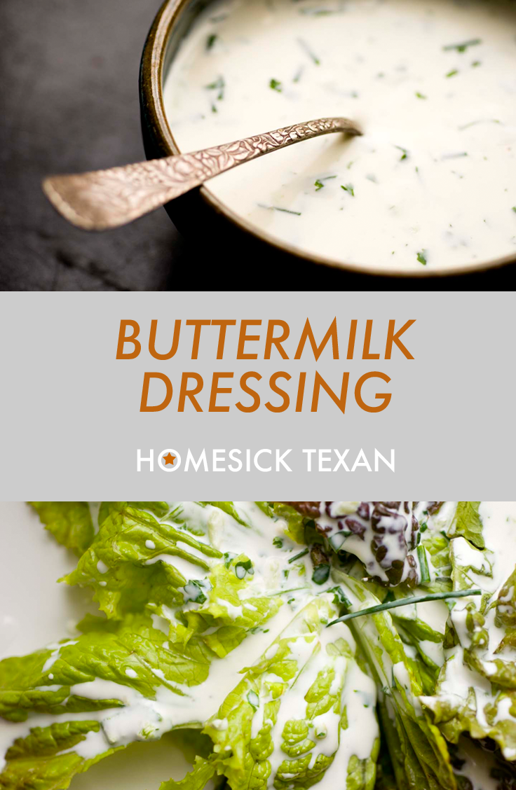 Buttermilk Dressing Homesick Texan Salad Dressing Recipes Homemade Buttermilk Dressing Salad Dressing Recipes