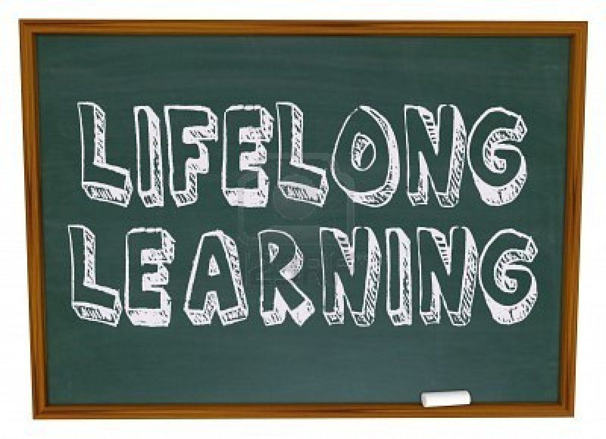 I am a lifelong learner. I bored easily; therefore