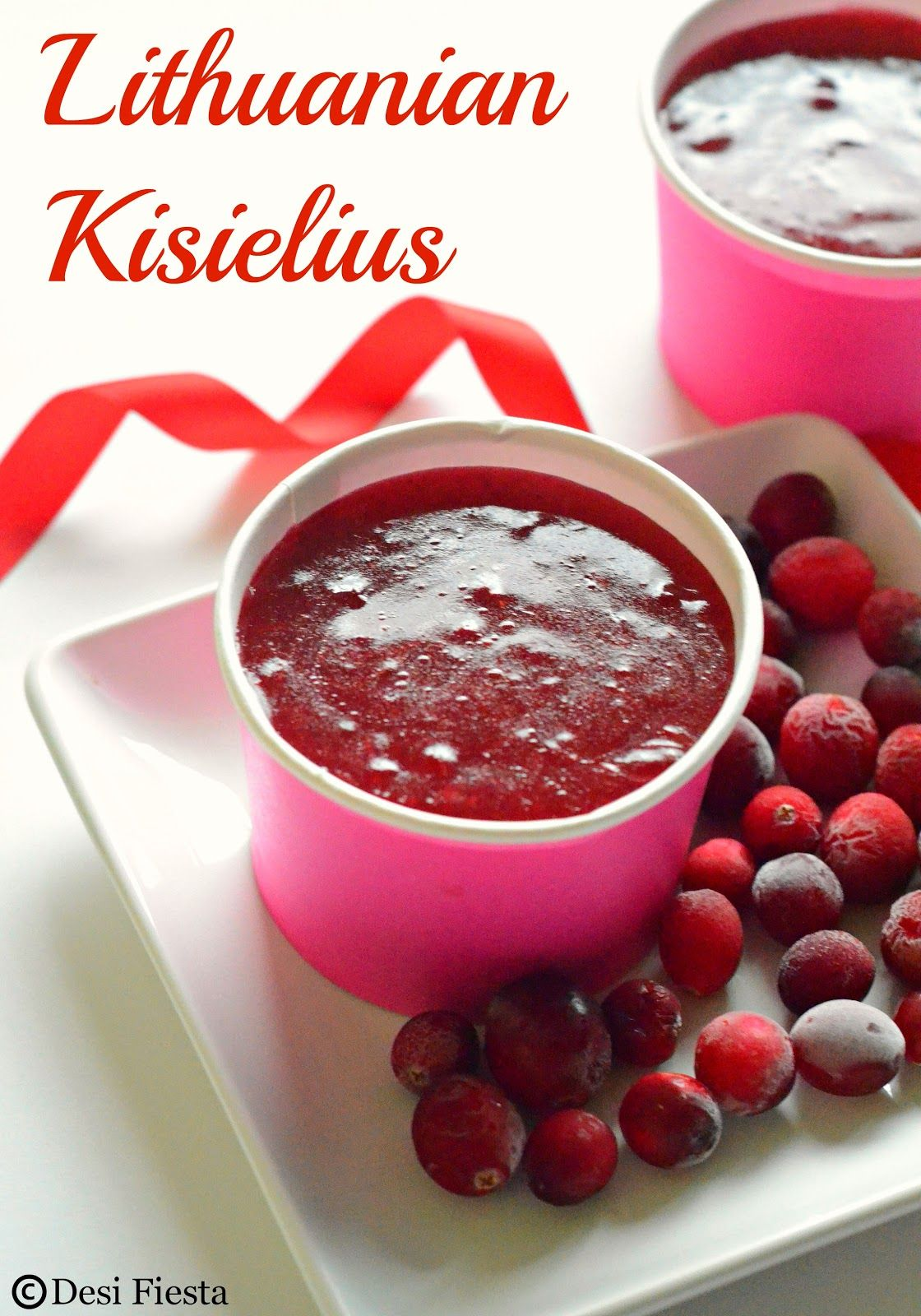 Lithuanian Kisielius Lithuanian Recipes In 2019