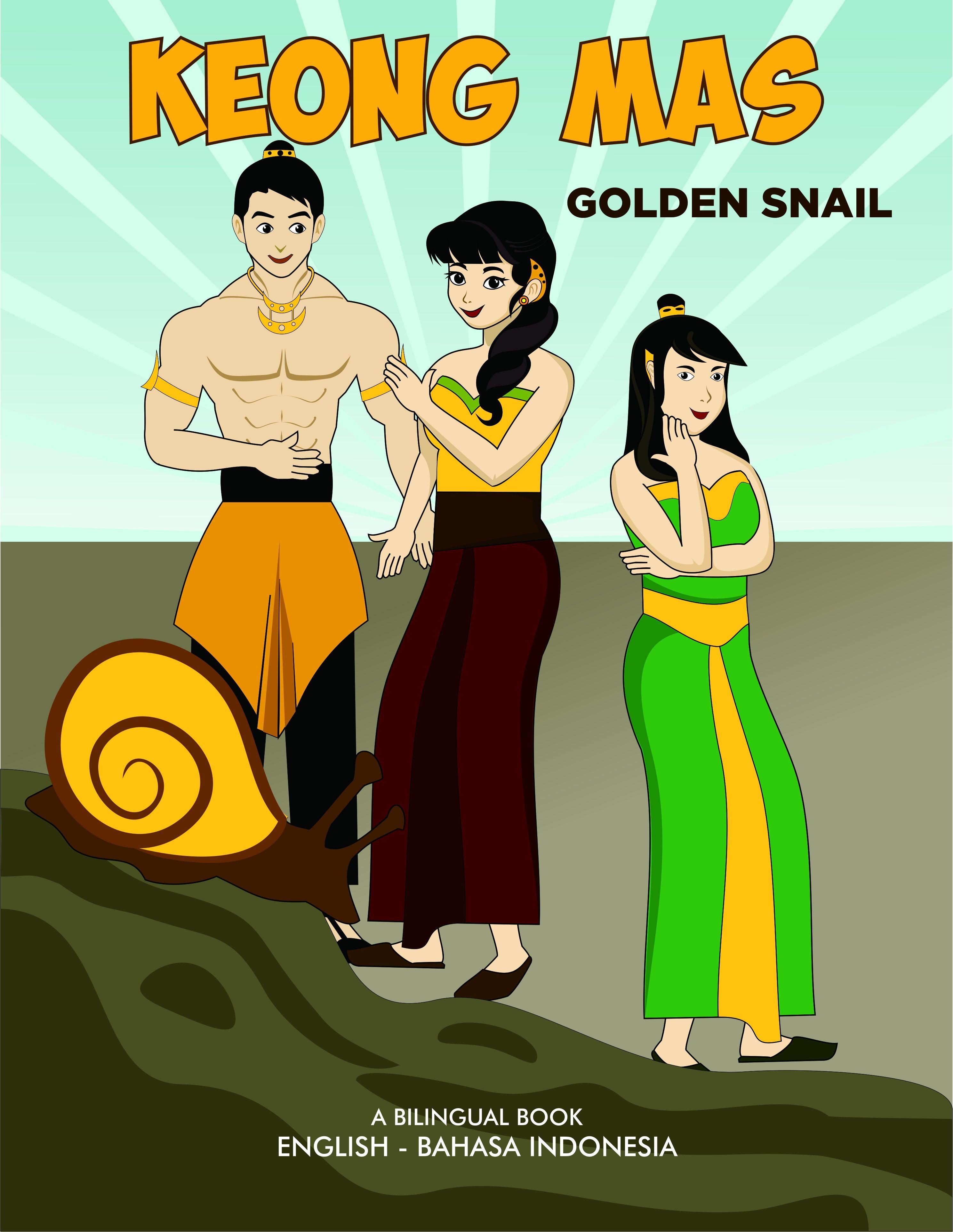 Indonesian English Bilingual Books Series Keong Mas And