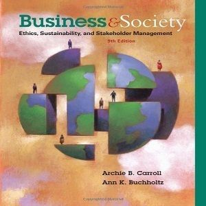 40 Free Test Bank for Business and Society Ethics