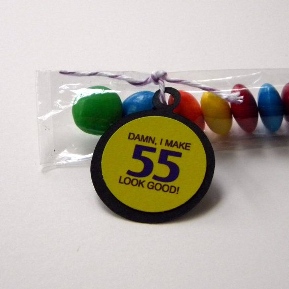 55th Birthday Party Favors Candy Treat Bags Damn I Make 55 Look