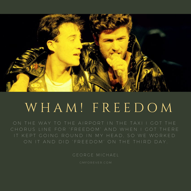 George Michael On Writing The Wham Song Freedom George Michael Wham Songs George